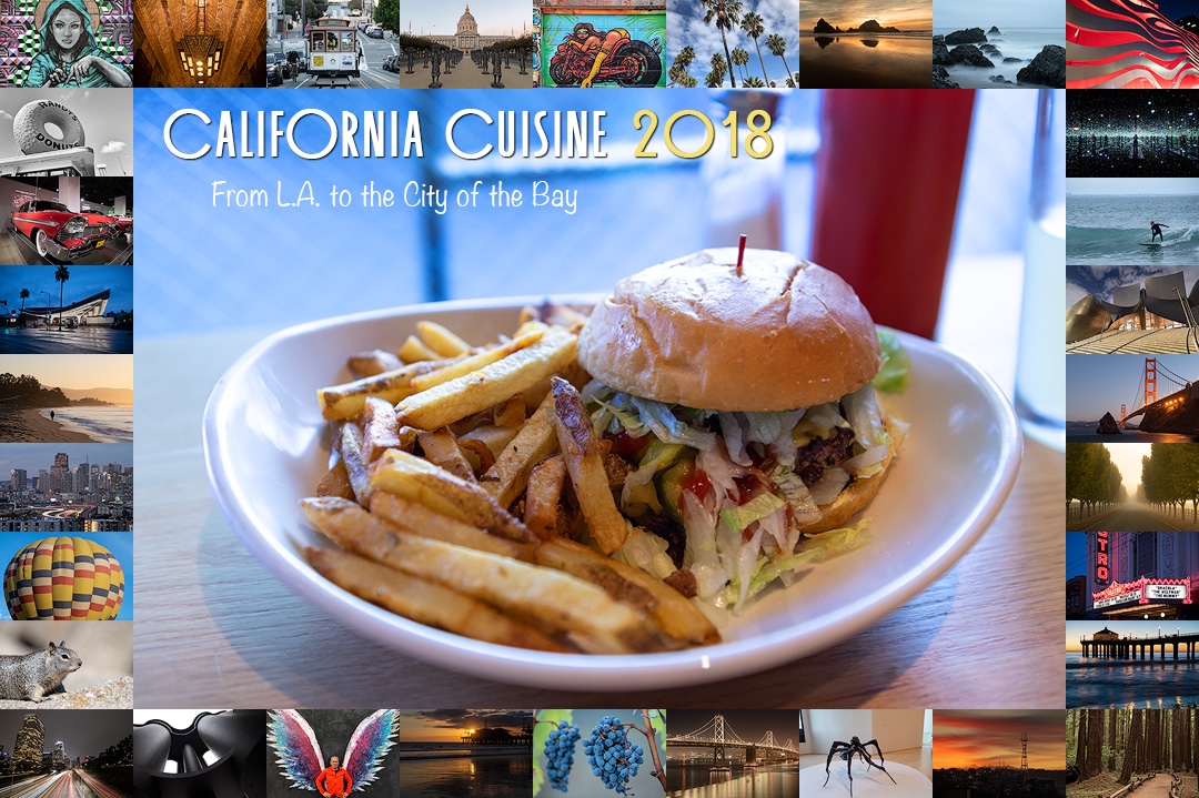 California Cuisine 2018 - From L.A. to the City of the Bay | Amerika ...